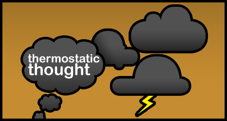 Thermostatic Thought